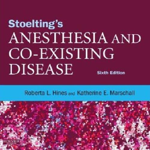 کتاب بیهوشی و بیماری های همراه (Anesthesia and Co-Existing Disease)